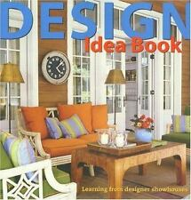 DESIGN IDEA BOOK Learning F/Designer Showhouses (Sunset Books/Oxmoor House) New