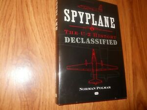 Spyplane : The U-2 History by Norman Polmar (2001, Hardcover, Revised edition)