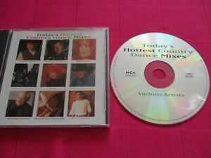 Today's (1990's) Hottest Country Dance Mixes by Various Artists (CD 1996 MCA)