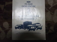 1992 Ford FD-1060 FD1060 DIESEL Engine Shop Service Repair Manual SUPPLEMENT OEM