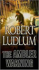 The Ambler Warning, Ludlum, Robert, Very Good Book