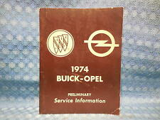 1974 Buick & Opel Original Preliminary Shop Service Manual