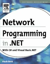 Network Programming in .NET: With C# and Visual Basic .NET by Reid, Fiach