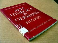 150) ARTE LITURGICA IN GERMANIA 1945/1955 (1956) in tedesco