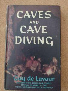 Caves and Cave Diving - De Lavaur - Dust Jacket  - Hardback - Vintage Scuba