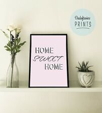 Home Sweet Home Quote Quality Wall Art Pink A4 Print