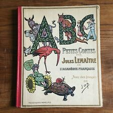 Livre Ancien ABC  Petits Contes par Jules Lemaître illustrations de Job EO 1919