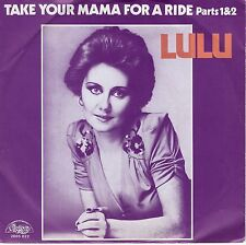 7inch LULU take your mama for a ride parts 1 & 2 HOLLAND EX 1975