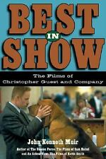 Best in Show The Films of Christopher Guest John Kenneth Muir 2004/Applause Book