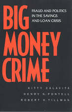 NEW Big Money Crime: Fraud and Politics in the Savings and Loan Crisis