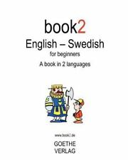Book2 English - Swedish For Beginners: A Book In 2 Languages, Schumann, Johannes