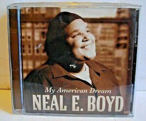 Neal E Boyd My American Dream