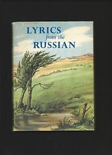 Lyrics From The Russian ( Transl. by Gilbert F.Cunningham 1st HB Ltd, Ed,1961 )