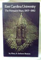 East Carolina University The Formative Years 1907-1982 North Carolina Education