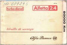 LIBRETTO DI SERVIZIO ALFA ROMEO ALFETTA 2.4 TURBO DIESEL - 1983 RARO