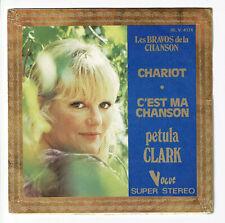 """Pétula CLARK Vinyle 45T 7"""" CHARIOT - C'EST MA CHANSON Les Bravos .. VOGUE 4174"""