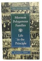 Mormon Polygamous Families : Life in the Principle by Jessie L. Embry, 2008