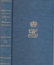 Letters of Lafayette To  Washington 1777-1799 Privately Printed