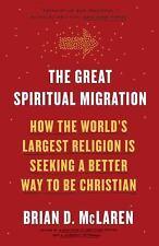 THE GREAT SPIRITUAL MIGRATION - MCLAREN, BRIAN D. - NEW BOOK