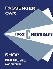 1962 Chevy Biscayne, Bel Air, Impala Shop Manual Supplement