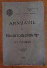 ANCIEN ANNUAIRE UNION SOCIETES DE GYMNASTIQUE DE FRANCE 1927 CAZALET