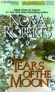 Irish Trilogy: Tears of the Moon Vol. 2 by Nora Roberts 2000, Cassette, Abridged