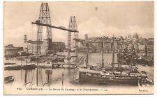 Carte postale ancienne Marseille Bassin Carénage Transbordeur Bouches du Rhone