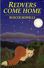 """SIGNED BY AUTHOR ROSCOE HOWELLS - """"REDVERS COME HOME"""" - CITY FOXES - 1st (1994)"""