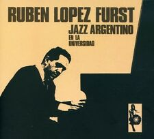 Ruben Lopez Furst - Jazz Argentino en la Universidad [New CD]