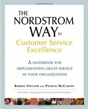 The Nordstrom Way to Customer Service Excellence: