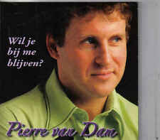 Pierre Van Dam-Wil Je Bij Me Blijven cd single
