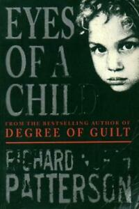 RICHARD NORTH PATTERSON - Eyes of a Child (Large Paperback)