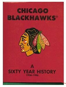 CHICAGO BLACKHAWKS A 60 Year History 1926-1986 Hardcover Book - New Sealed