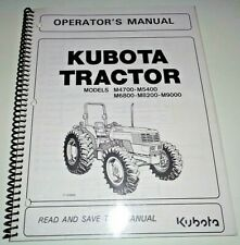 Kubota M4700 M5400 M6800 M8200 M9000 Tractor Operators Owners Manual OEM 5/02
