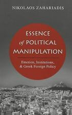 ESSENCE OF POLITICAL MANIPULATION - NEW HARDCOVER BOOK