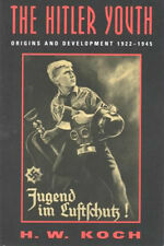THE HITLER YOUTH - ORIGINS AND DEVELOPMENT 1922 - 1945