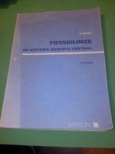 G. Morin - Physiologie du système nerveux central - Masson (1979)