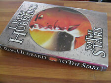 To The STARS - L. RON HUBBARD  Space is deep Man is small & Time is his relentle