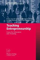 Teaching Entrepreneurship: Cases for Education and Training by...