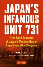 Japan's Infamous Unit 731: Firsthand Accounts of Japan's Wartime Human Experimen