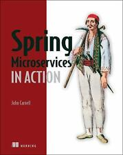 Spring Microservices in Action by John Carnell (2017, Paperback)