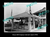 OLD 8x6 HISTORIC PHOTO OF TEXACO OIL COMPANY TRADE FAIR STAND c1930s