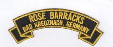 Rose Barracks, Bad Kreuznach Germany embroidered patch