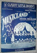 1919 Cutest Little Daddy Sheet Music Musicland by Anatol Friedland, Stanwood