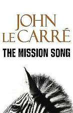 The Mission Song by John Le Carre (Hardback, 2006)