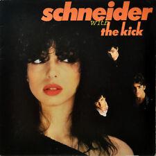 "SCHNEIDER WITH THE KICK VINYL LP RECORD 12"""