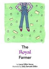 The Royal Farmer by Laura Venos