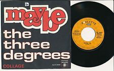 "THE THREE DEGREES 45 TOURS 7"" FRANCE MAYBE"