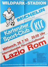 Karlsruher SC KSC Lazio Rom Int. Freundschaftsspiel 28. Juli 1993 Plakat Wildpk