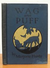 WAG AND PUFF 1927 Hardy ANTIQUE READING PRIMER The Child's Own Way Series